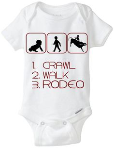"New Baby Gift Onesie: Great for any new parent who is a Cowboy / Cowgirl or just likes the rodeo! - ""1. Crawl 2. Walk 3. Rodeo"" Shown in Brown, but available in any color! Can be made for boys or girls (ponytail added for girls) - Customize by adding baby's name for $2!  Now available in Preemie Sizes!  Available Here: www.etsy.com/shop/LittleFroggySurfShop"
