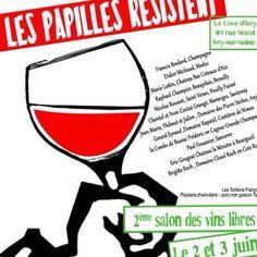 Wine Tasting @ ivry Les Papilles Résistent 2&3 juin 2012