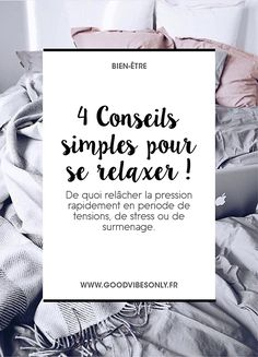 MES ASTUCES POUR SE RELAXER – Good Vibes Only