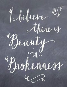 beauty in brokenness free printable