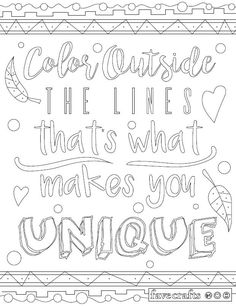 Everyone learns at a young age how to color inside the lines, but it's so much more fun to color outside of them, isn't it? Color the Color Outside the Lines Adult Coloring Page. Literally do what this page tells you and throw color around like confe Unique Coloring Pages, Quote Coloring Pages, Adult Coloring Book Pages, Printable Adult Coloring Pages, Free Coloring Pages, Coloring Books, Coloring Worksheets, Free Adult Coloring, Kids Coloring