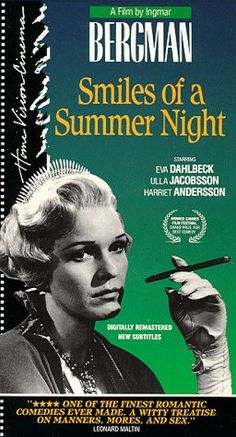 Smiles of a Summer Night (1955). A comedy. In this film Bergman realized that he actually could do comedy.