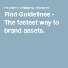 Find Guidelines - The fastest way to brand assets.