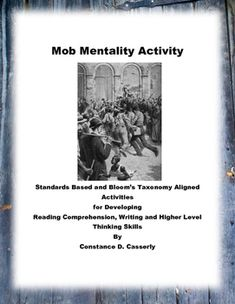 essays on mob mentality This essay is written to look into the idea of mob mentality and to answer specific  questions pertaining to its idea and historical significance in a.