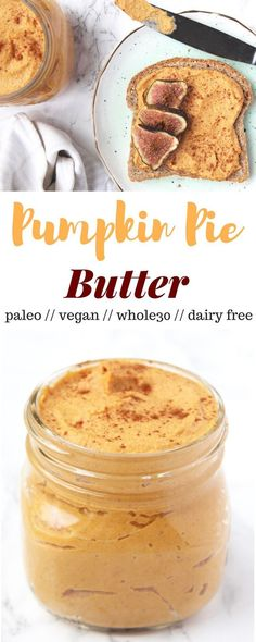 The taste of pumpkin pie in creamy butter form. This Pumpkin Pie Butter is perfect for spreading dipping and topping and it is paleo vegan gluten free and - Eat the Gains Whole 30 Recipes, Fall Recipes, Vegan Recipes, Cooking Recipes, Cooking Food, Fresh Pumpkin Recipes, Dairy Free, Gluten Free, Pumpkin Spice