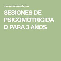 SESIONES DE PSICOMOTRICIDAD PARA 3 AÑOS