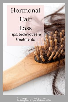 How To Treat Hormonal Hair Loss!