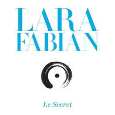 Lara Fabian - Le Secret