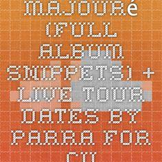 Majouré (Full Album Snippets) + Live Tour Dates by Parra for Cuva