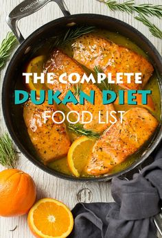 Here is the ultimate Dukan diet food list with over 100 allowed food items: all pure protein foods, the vegetables, and the allowed drinks.