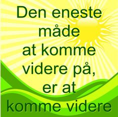 At komme videre