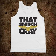 That snitch cray <3