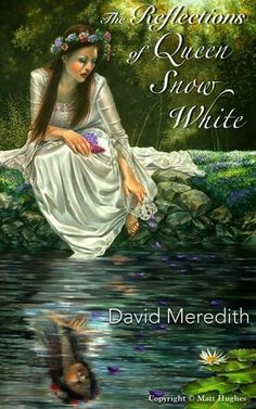 "A book review on ""The Reflections of Queen Snow White"" by David Meredith, an adult fairy tale retelling about what happens for Snow White after her happily ever after."