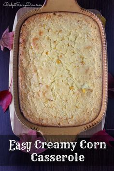 You most likely have everything you need to make this dish in your kitchen! Perfect Casserole for Fall - TOTAL yum and easy to make. Easy Creamy Corn Casserole Recipe