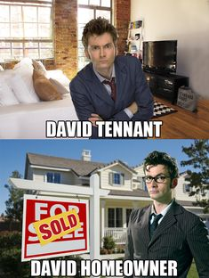david tennant. Eric will think this is funny. :) he's been making Tennant jokes since we started watching Doctor Who.