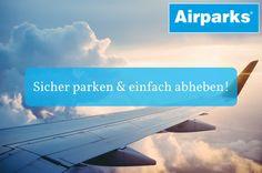 Die nächste Reise schon gebucht? Vergesst nicht euren Parkplatz am Flughafen zu buchen! Günstig, bequem und sicher parken an einen der 15 Flughäfen im In-und Ausland! www.airparks.de
