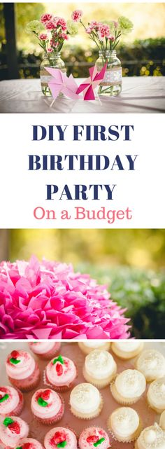 How to Throw a Gorgeous First Birthday Party on a Budget.
