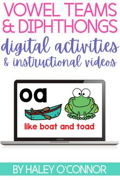 12 digital activities for students to read and write words with vowel teams and diphthongs. 6 instructional videos to introduce, review and teach vowel teams and diphthongs. Free digital center to try out.