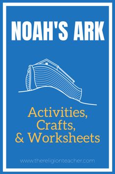 Noah's Ark Activities, Crafts, and Printable Worksheets for your Book of Genesis lesson plans. Printable Worksheets, Printables, Catholic Religious Education, Book Of Genesis, Bible Activities, Lessons For Kids, Ark, Lesson Plans, Religion