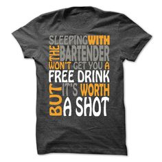 SLEEP WITH BARTENDER T Shirts, Hoodies. Check price ==► https://www.sunfrog.com/Automotive/SLEEP-WITH-BARTENDER.html?41382 $22