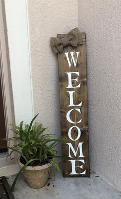 Vertical Welcome sign for front porch Front porch sign Front door decor Front door sign Wooden welcome signs with bow Entryway decor - Porch Decorating Outdoor Welcome Sign, Welcome Signs Front Door, Front Porch Signs, Wooden Welcome Signs, Front Door Decor, Wooden Signs, Door Entryway, Front Porches, Outdoor Wood Signs