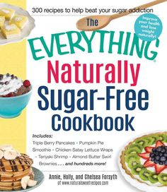 Kick your sugar habit with easy and delicious recipes! Got a sweet tooth? You're not alone. Americans consume more than 90 pounds of added sugar per person, per year--that's twice as much as the recom