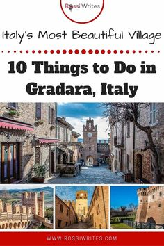 Pin Me - 10 Things to Do in Gradara - Italy's Most Beautiful Village for 2018 - rossiwrites.com Travel Advise, Travel Articles, Italy Travel Tips, Travel Destinations, Travel Images, Travel Pictures, All About Italy, Italian Village, Best Travel Guides