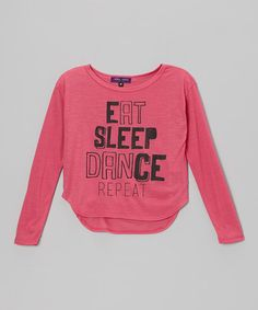 Take a look at this Pink 'Eat, Sleep, Dance, Repeat' Hi-Low Tee - Girls by Purple Pixies on #zulily today!