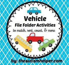 File Folder Activities to Match, Sort, Count, and More! {VEHICLE themed} by theautismhelper.com
