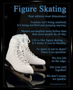 Figure Skating Skates 8x10 Poster Print. Inspirational and funny skating sayings make this a great gift for figure skaters of all skill levels.
