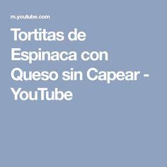 Tortitas de Espinaca con Queso sin Capear - YouTube