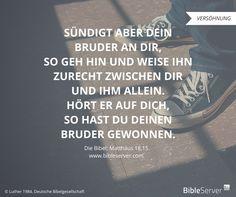 Brüder gewinnen durch Aussprache.   Der Spruch des Tages steht in der Bibel auf #BibleServer: Matthäus 18,15