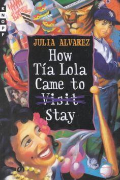 How Tia Lola Came to Stay by Alvarez, Julia (series)