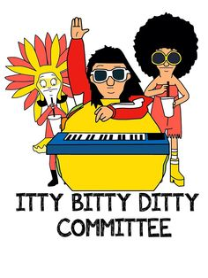 I so wanna be part of the itty bitty ditty committee