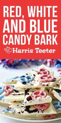 Our patriotic candy bark with pretzels and dried berries is a crowd favorite! Make ahead and keep in the fridge until ready to serve for a low-stress party snack. #TeeterInspiration