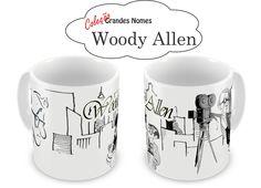 "Caneca Personalizada Coleção Grandes Nomes ""Wood Allen"