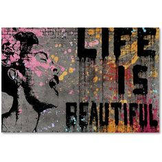 Banksy 'Life is Beautiful' Canvas Wall Art ($104) ❤ liked on Polyvore featuring home, home decor, wall art, backgrounds, text, black, filler, phrase, quotes and saying
