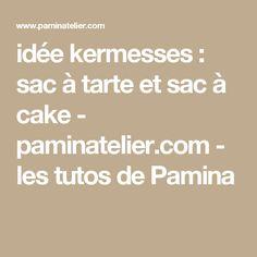 idée kermesses : sac à tarte et sac à cake - paminatelier.com - les tutos de Pamina