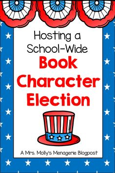 How to host a school-wide book character election at your school. Increase student engagement and have some fun. Elementary School Library, Elementary Schools, Vote Counting, Social Studies Activities, School Events, Election Day, Student Engagement, Media Center, Classroom Themes