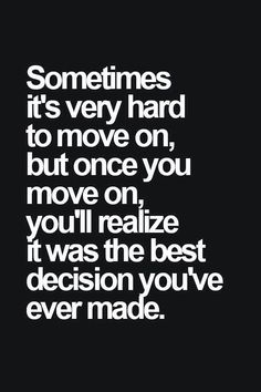 It sure is hard ! Especially when your other half decides to give up on us! But I guess moving on is now the best I am doing!