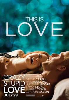 Steve Carell, Ryan Gosling, Marisa Tomei, and Julianne Moore star in this romantic comedy about two very different men looking for love. Steve Carell, Ryan Gosling, Julianne Moore, Crazy Stupid Love Movie, Love Posters, Film Posters, Movie Posters, Bon Voyage, Event Posters