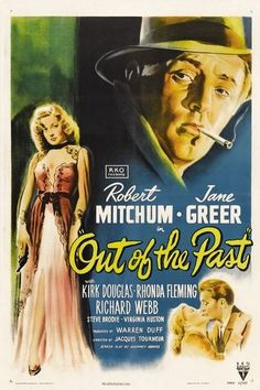 Robert Mitchum and Jane Greer in Out of the Past, 1947. There's more to see at vintagemovieposters.tumblr.com