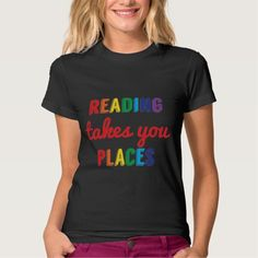 Reading Takes You Places, Love Reading T Shirt, Hoodie Sweatshirt