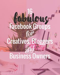 Joining Facebook groups to support my business and blogging life is my current favorite thing about Facebook.