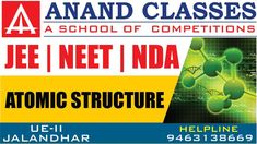 Atomic & Mass Number, Atomic Structure NCERT Solutions ANAND CLASSES JEE... Sample Question Paper, Model Question Paper, Chemistry Class 11, Mass Number, National Defence Academy, Jee Exam, Bohr Model, Board Exam, Online Coaching