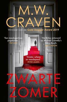 159-2020 M.W. Craven - Zwarte zomer Best Crime Novels, Amazon Publishing, David Marks, Washington, Dark Books, Good Readers, Puppet Show, Dark And Twisted, Types Of Books