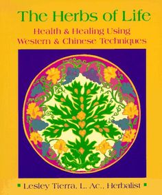 """Author's last name: TIERRA... ... tierra (and slight alternate spellings e.g. terra) means """"earth"""" in many languages. Quite appropriate for a book on herbs. The Herbs of Life: Health & Healing Using Western & Chinese Techniques: Leslie Tierra: 9780895944986: Amazon.com: Books"""