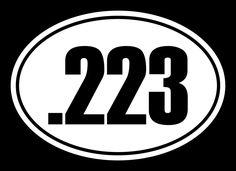 223 cal ammo Oval EURO Decal for Car 223 caliber Windows .223 cal Outdoors