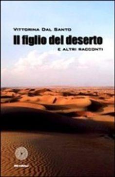 Prezzi e Sconti: Il #figlio del deserto e altri racconti dal  ad Euro 12.75 in #Sbc #Media libri letterature