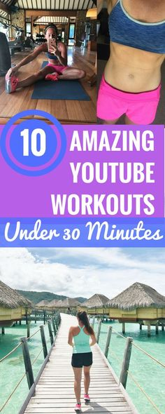 10 Amazing Youtube Workouts Under 30 Minutes - Easy Fitness Videos - Workout Tips - Fitness At Home - Quick HIIT Workouts - Youtube Fitness - Free Workouts At Home - Communikait by Kait Hanson
